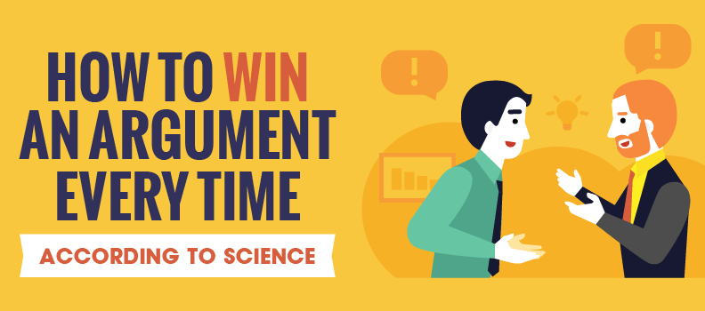 How to Win an Argument (According to Science)