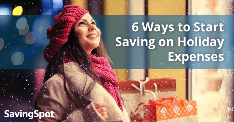 Tips to Save More on Holiday Expenses