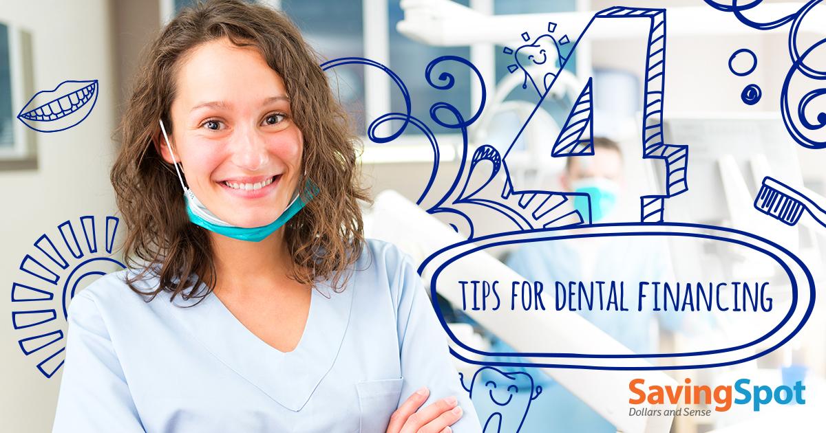 4 Tips for Dental Financing