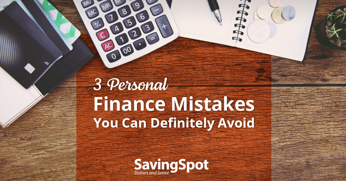 Are You Making These Common (and Avoidable) Financial Mistakes?