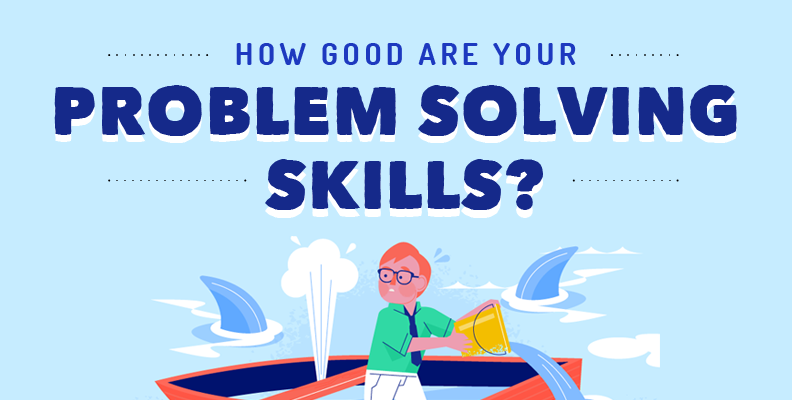 How Good Are Your Problem-Solving Skills?