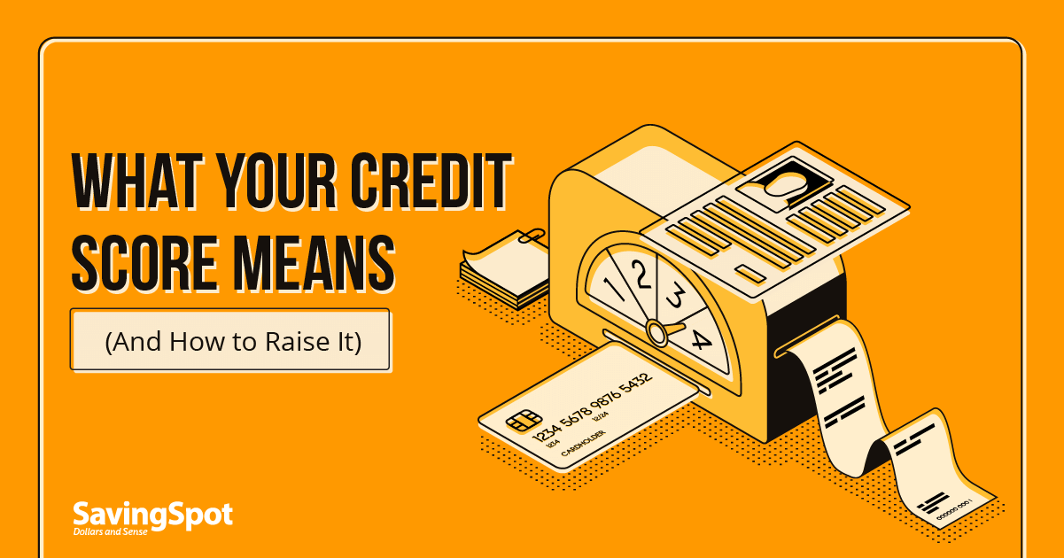 Credit Score 101: Understanding Your Credit Score