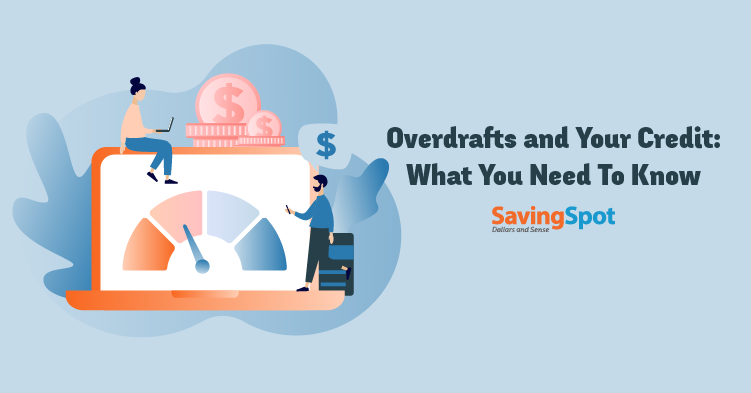 Do Bank Overdrafts Affect My Credit Score?