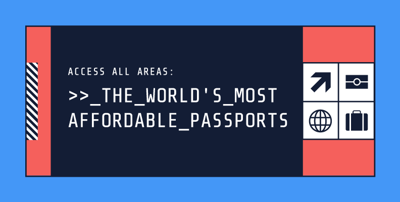 The Cost of a Passport in Nearly Every Country