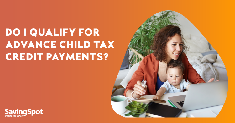 How the Advance Child Tax Credit Can Help Your Family